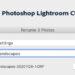 Renaming Multiple Photos in Lightroom