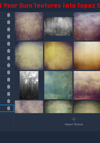Import Your Own Textures Into Topaz Studio 2